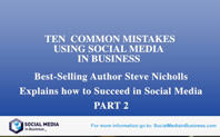Ten common mistake using Social media in Business Part  2 of 2