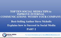 10 top Social Media tips to improve internal communications P 2 of 2