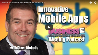 Innovative Mobile Apps Weekly Podcast BCL101
